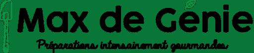 Logo Max de Génie : Préparations intensainement gourmandes
